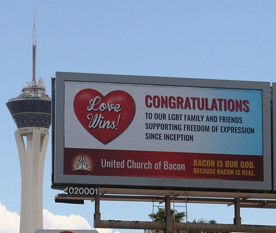 Love Wins Billboard in Las Vegas - United Church of Bacon